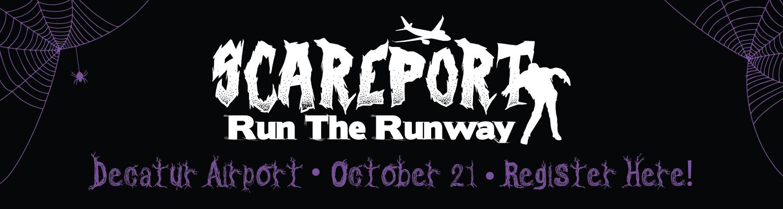 Scareport, Run the Runway